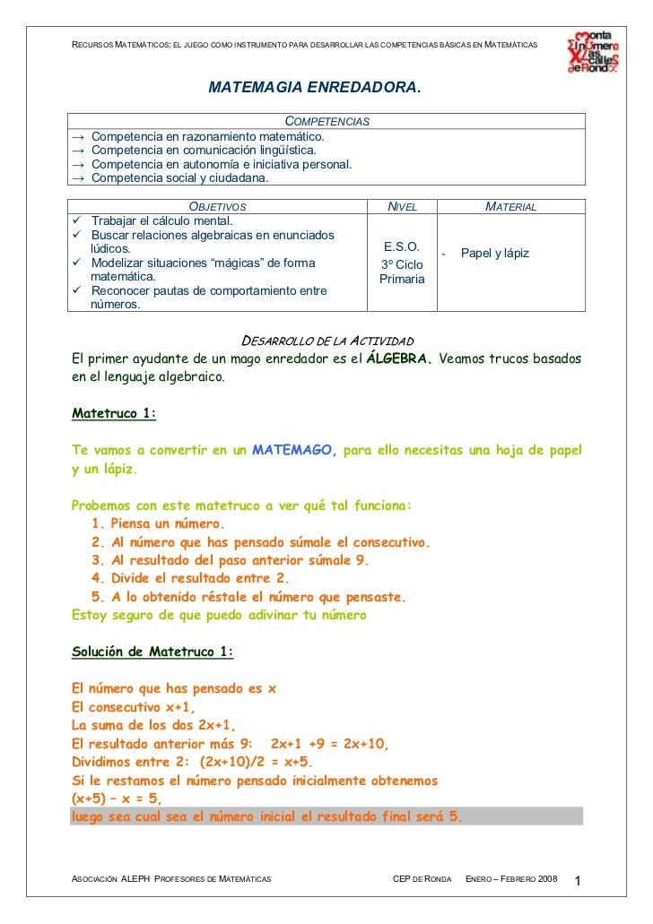 RECURSOS MATEMÁTICOS: EL JUEGO COMO INSTRUMENTO PARA DESARROLLAR LAS COMPETENCIAS BÁSICAS EN MATEMÁTICAS                  ...
