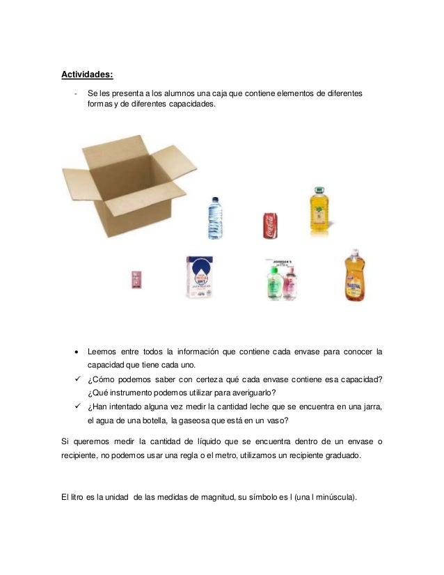 Actividades: - Se les presenta a los alumnos una caja que contiene elementos de diferentes formas y de diferentes capacida...