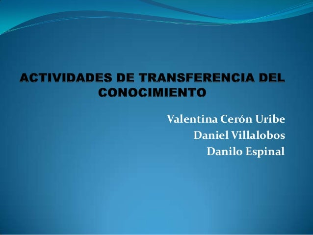 Valentina Cerón Uribe Daniel Villalobos Danilo Espinal