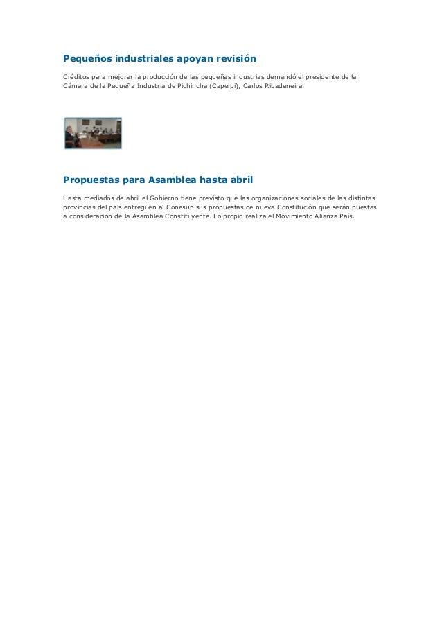 Pequeños industriales apoyan revisiónCréditos para mejorar la producción de las pequeñas industrias demandó el presidente ...