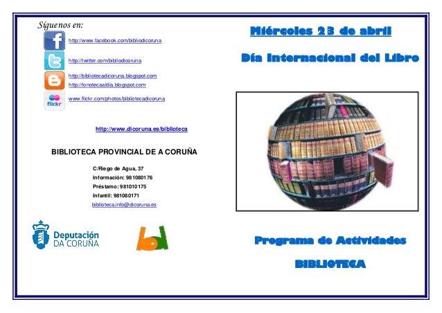 Síguenos en: http://www.facebook.com/bibliodicoruna http://twitter.com/bibliodicoruna http://bibliotecadicoruna.blogspot.c...
