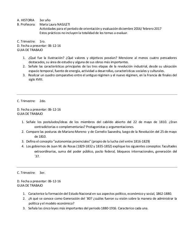 A. HISTORIA 3er año B. Profesora: María Laura NASJLETI Actividades para el período de orientación y evaluación diciembre 2...