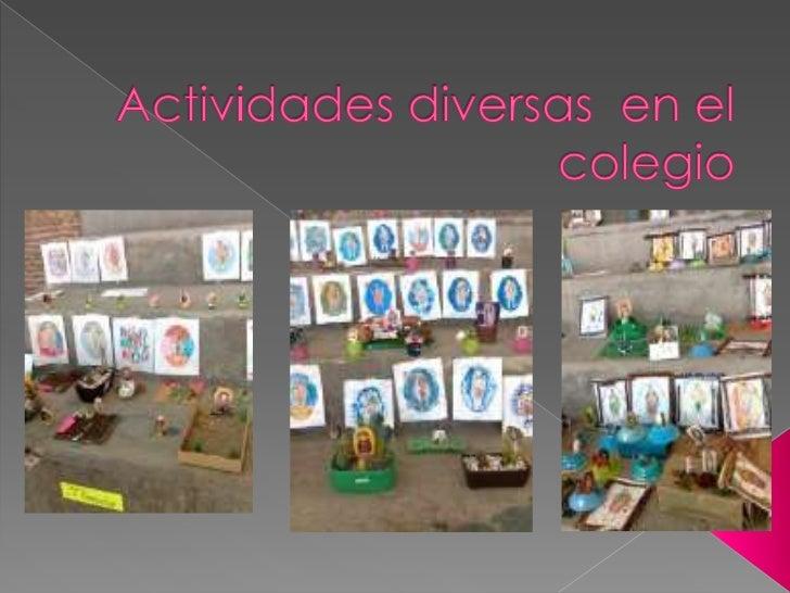 Actividades diversas  en el colegio