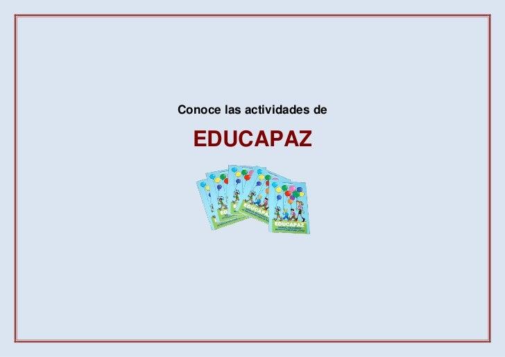 Conoce las actividades de  EDUCAPAZ