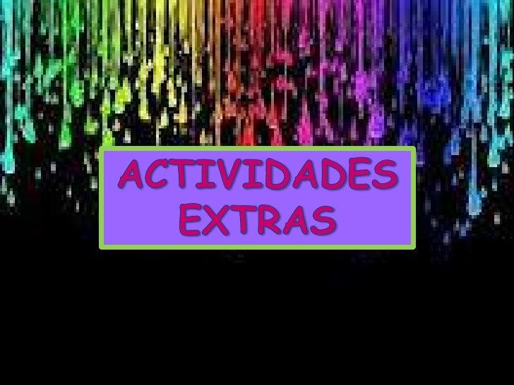 Actividades extras