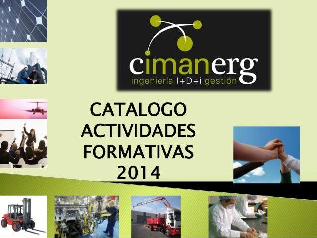 CATALOGO ACTIVIDADES FORMATIVAS 2014