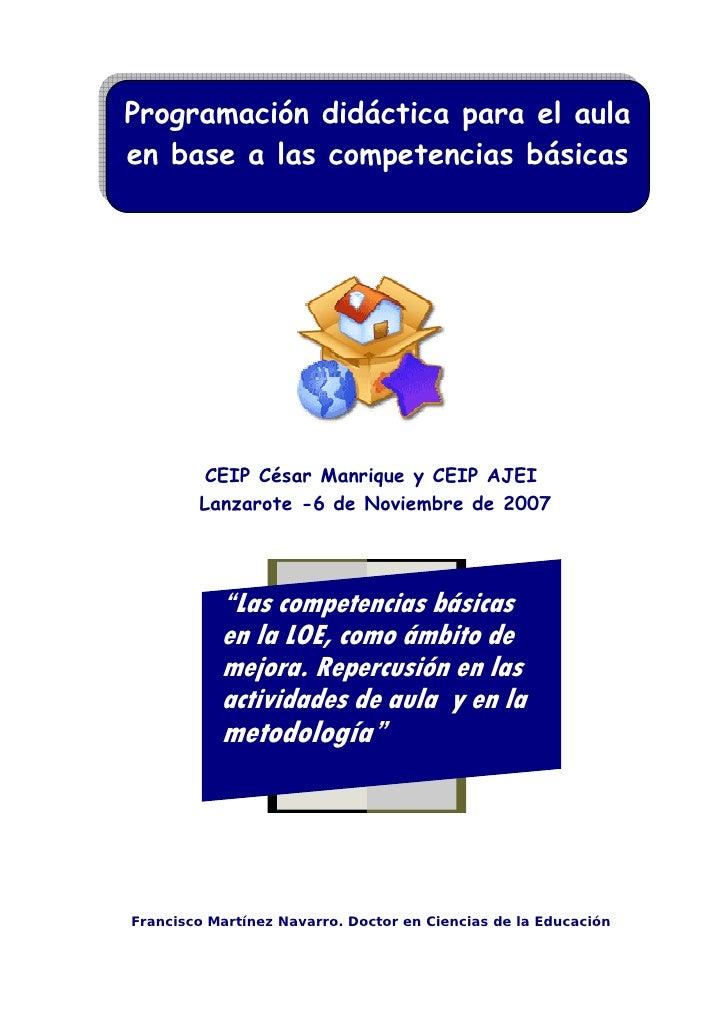 Programación didáctica para el aula en base a las competencias básicas              CEIP César Manrique y CEIP AJEI       ...