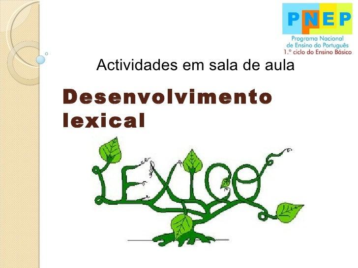 Actividades em sala de aula Desenvolvimento lexical