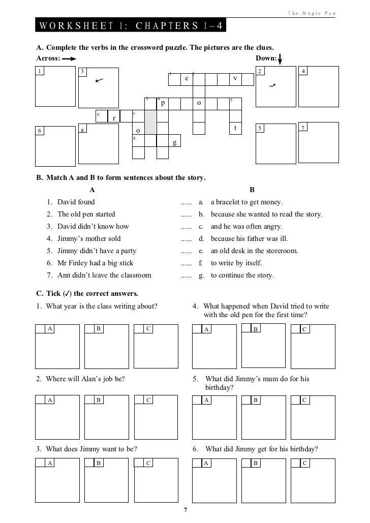 T he Ma gic Pe nWORKSHEET 1: CHAPTERS 1–4A. Complete the verbs in the crossword puzzle. The pictures are the clues.Across:...