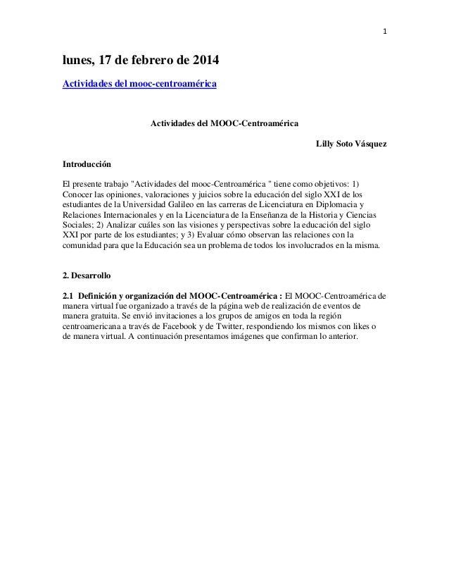 1  lunes, 17 de febrero de 2014 Actividades del mooc-centroamérica  Actividades del MOOC-Centroamérica Lilly Soto Vásquez ...