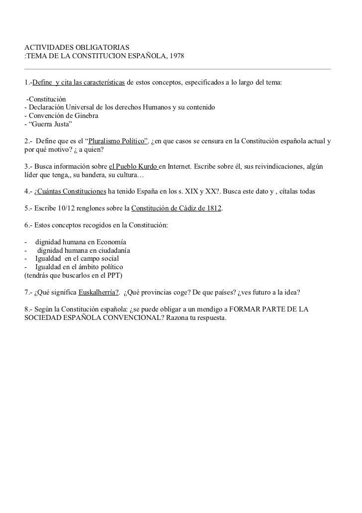 ACTIVIDADES OBLIGATORIAS:TEMA DE LA CONSTITUCION ESPAÑOLA, 19781.-Define y cita las características de estos conceptos, es...