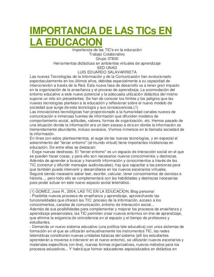 IMPORTANCIA DE LAS TICs ENLA EDUCACION                            Importancia de las TICs en la educación                 ...
