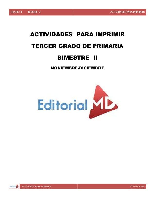 GRADO: 3 BLOQUE: 2 ACTIVIDADESPARA IMPRIMIR ACTIVIDADES PARA IMPRIMIR EDITORIAL MD ACTIVIDADES PARA IMPRIMIR TERCER GRADO ...