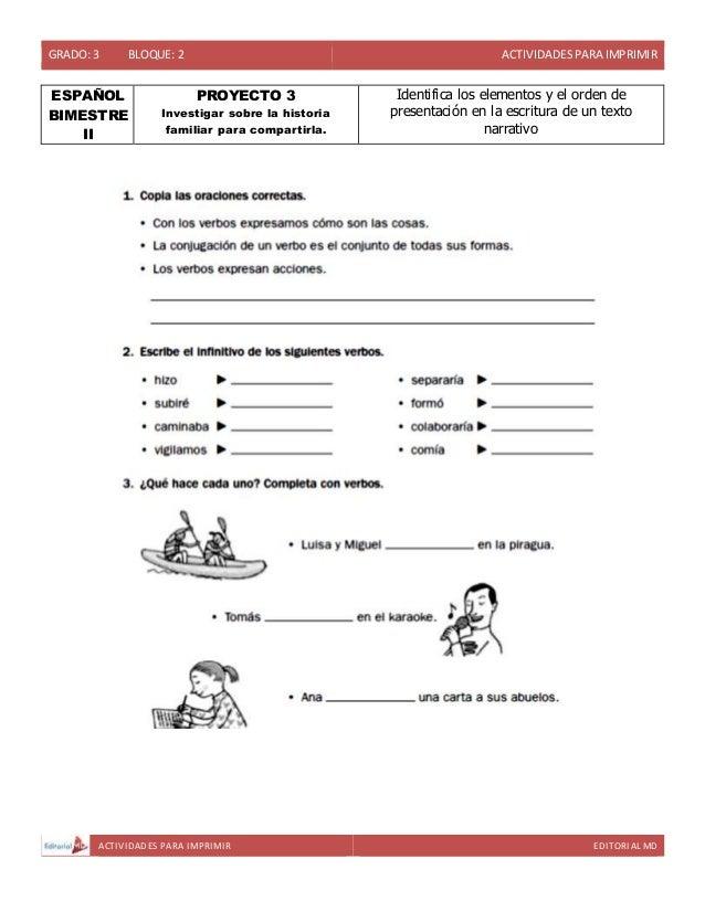 GRADO: 3 BLOQUE: 2 ACTIVIDADESPARA IMPRIMIR ACTIVIDADES PARA IMPRIMIR EDITORIAL MD ESPAÑOL BIMESTRE II PROYECTO 3 Investig...