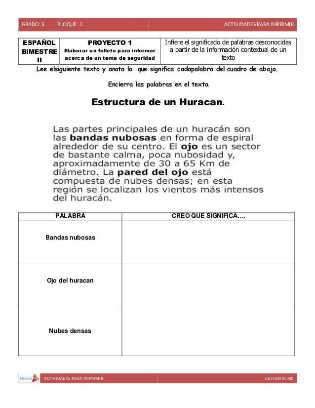 GRADO: 3 BLOQUE: 2 ACTIVIDADESPARA IMPRIMIR ACTIVIDADES PARA IMPRIMIR EDITORIAL MD ESPAÑOL BIMESTRE II PROYECTO 1 Elaborar...
