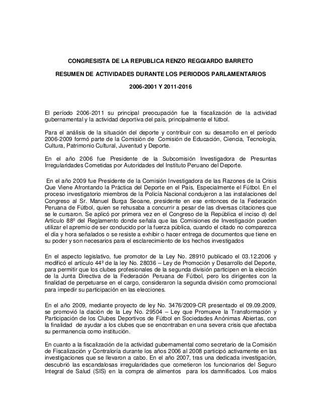CONGRESISTA DE LA REPUBLICA RENZO REGGIARDO BARRETO RESUMEN DE ACTIVIDADES DURANTE LOS PERIODOS PARLAMENTARIOS 2006-2001 Y...