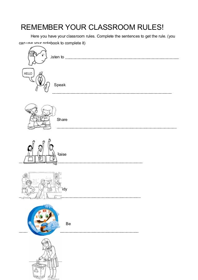 REMEMBER YOUR CLASSROOM RULES!      Here you have your classroom rules. Complete the sentences to get the rule. (youcan us...