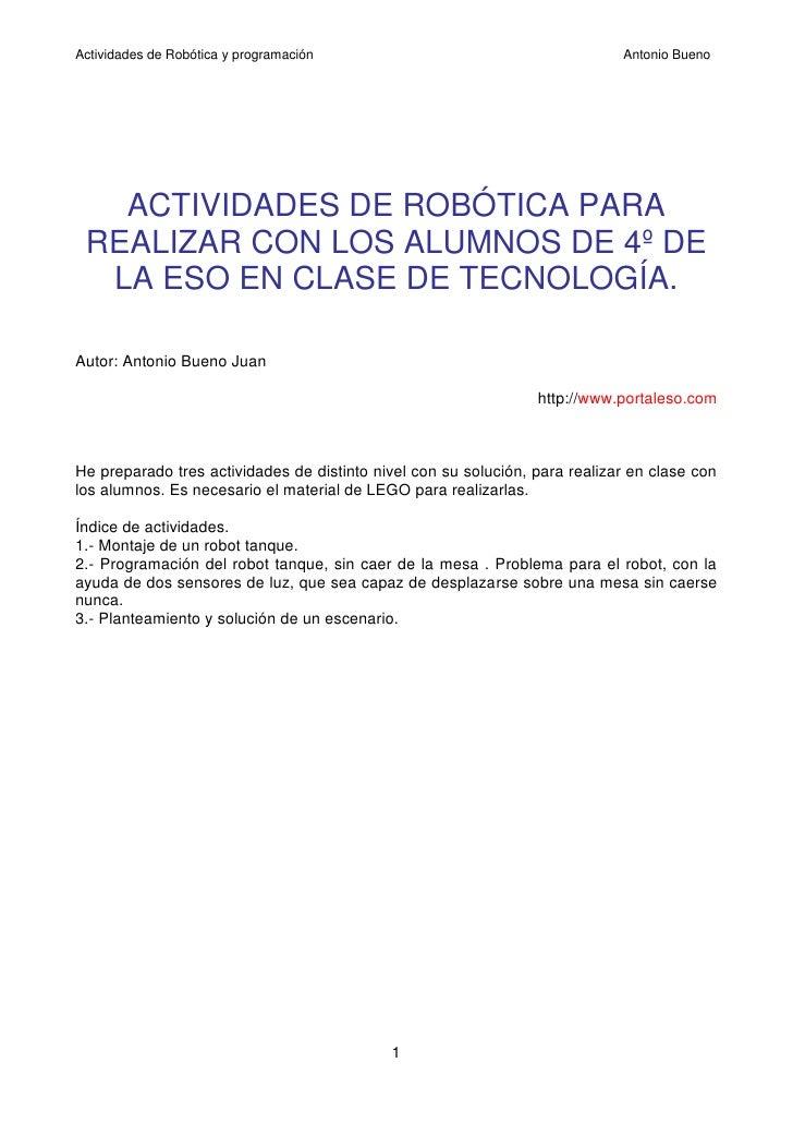 Actividades de Robótica y programación                                       Antonio Bueno   ACTIVIDADES DE ROBÓTICA PARA ...