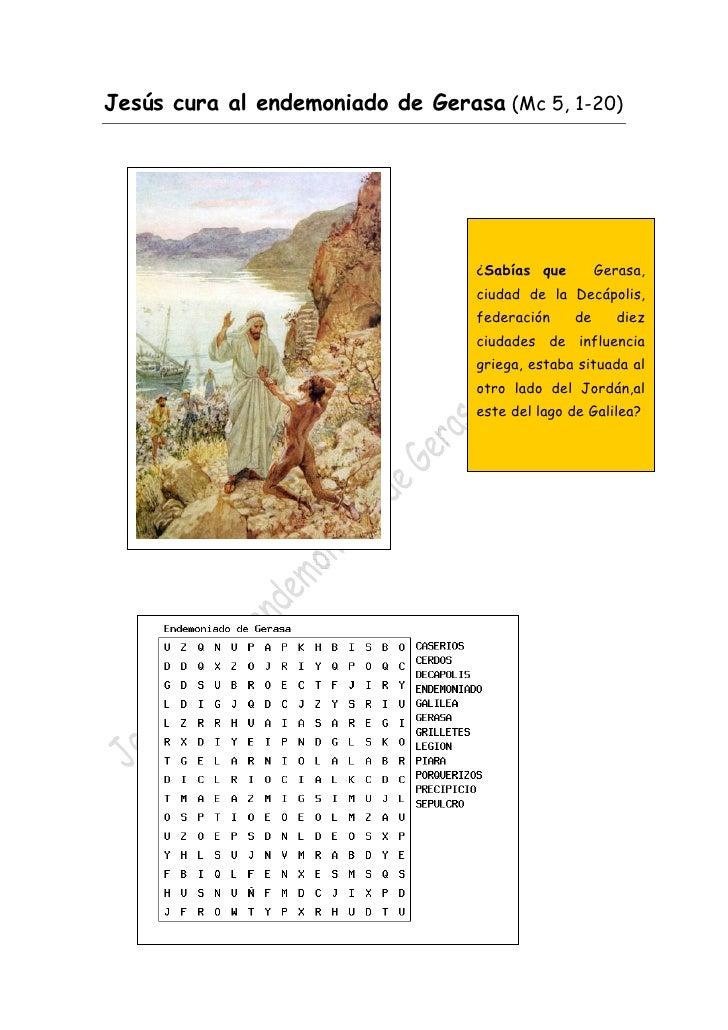 Jesús cura al endemoniado de Gerasa (Mc 5, 1-20)                                          ¿Sabías que        Gerasa...