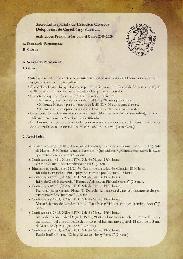 Sociedad Española de Estudios Clásicos Delegación de Castellón y Valencia Actividades Programadas para el Curso 2019-2020 ...