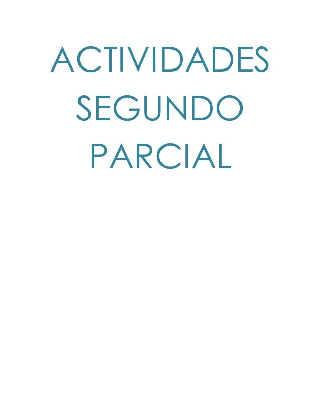 ACTIVIDADES SEGUNDO PARCIAL