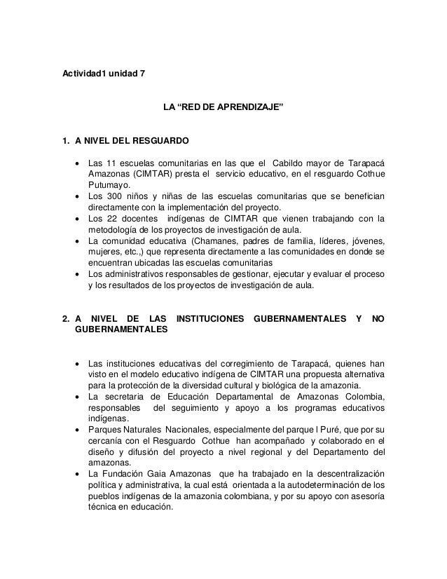 """Actividad1 unidad 7 LA """"RED DE APRENDIZAJE"""" 1. A NIVEL DEL RESGUARDO  Las 11 escuelas comunitarias en las que el Cabildo ..."""