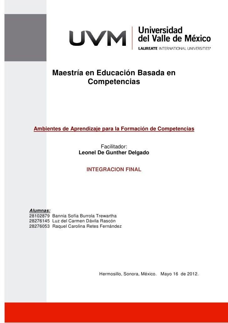 1         Maestría en Educación Basada en                   Competencias Ambientes de Aprendizaje para la Formación de Com...