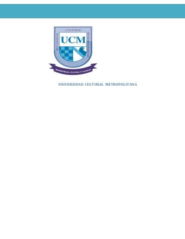 UNIVERSIDAD CULTURAL METROPOLITANA
