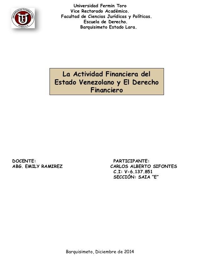 Universidad Fermin Toro  Vice Rectorado Académico.  Facultad de Ciencias Jurídicas y Políticas.  Escuela de Derecho.  Barq...