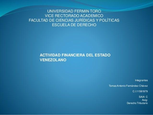 UNIVERSIDAD FERMIN TORO VICE RECTORADO ACADEMICO FACULTAD DE CIENCIAS JURÍDICAS Y POLÍTICAS ESCUELA DE DERECHO Integrantes...