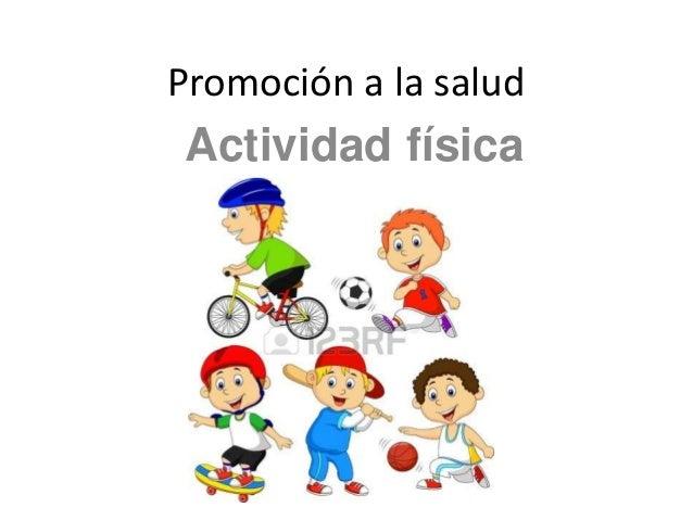 Promoción a la salud Actividad física