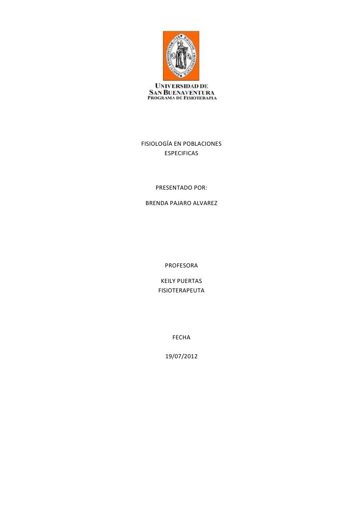 FISIOLOGÍA EN POBLACIONES       ESPECIFICAS    PRESENTADO POR: BRENDA PAJARO ALVAREZ       PROFESORA      KEILY PUERTAS   ...