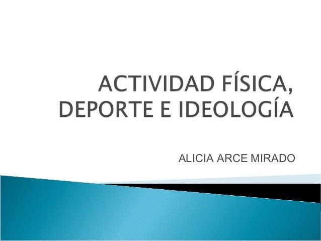 ALICIA ARCE MIRADO