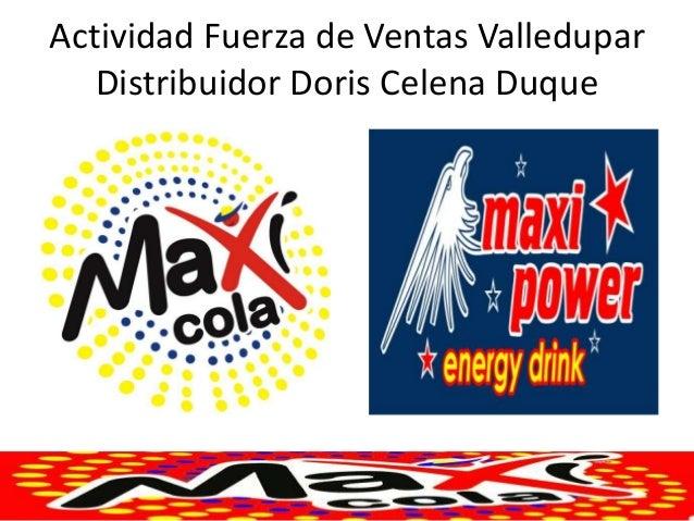 Actividad Fuerza de Ventas Valledupar Distribuidor Doris Celena Duque