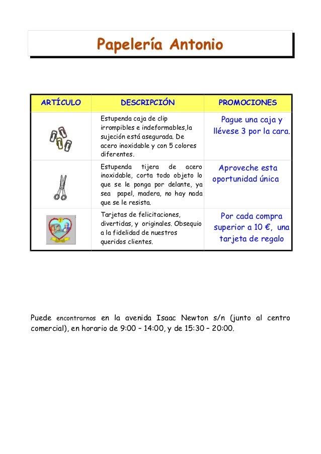 Papelería Antonio  ARTÍCULO             DESCRIPCIÓN                     PROMOCIONES                 Estupenda caja de clip...