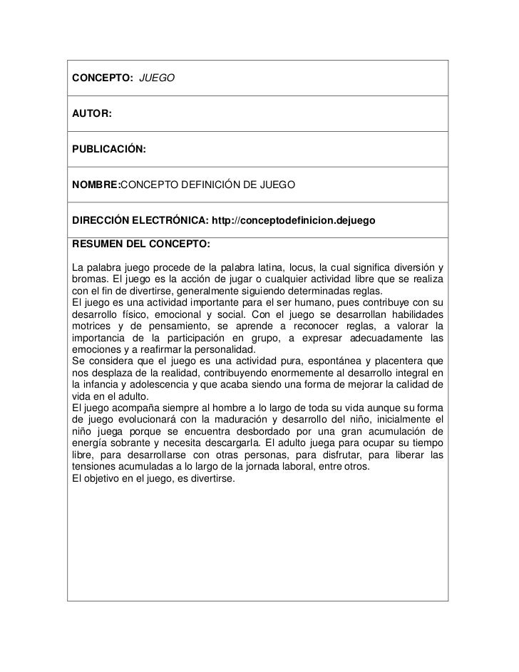 CONCEPTO: JUEGOAUTOR:PUBLICACIÓN:NOMBRE:CONCEPTO DEFINICIÓN DE JUEGODIRECCIÓN ELECTRÓNICA: http://conceptodefinicion.dejue...