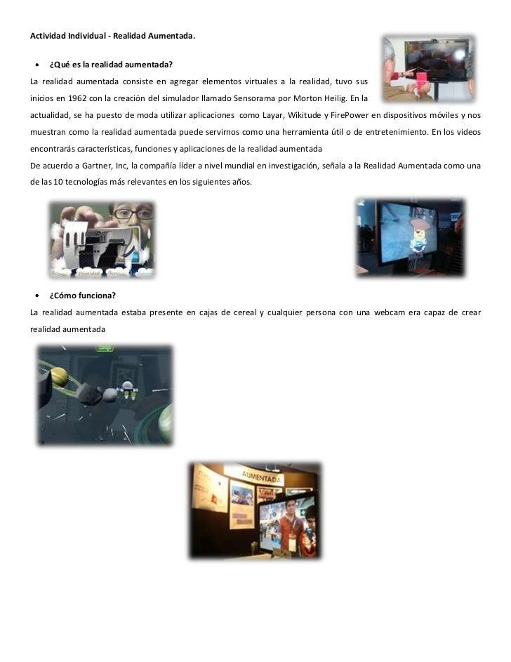 Actividad Individual - Realidad Aumentada. righttop<br />¿Qué es la realidad aumentada?<br />La realidad aumentada consist...