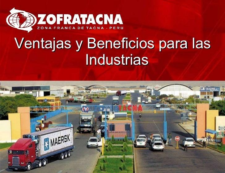 <ul><li>Ventajas y Beneficios para las Industrias </li></ul>