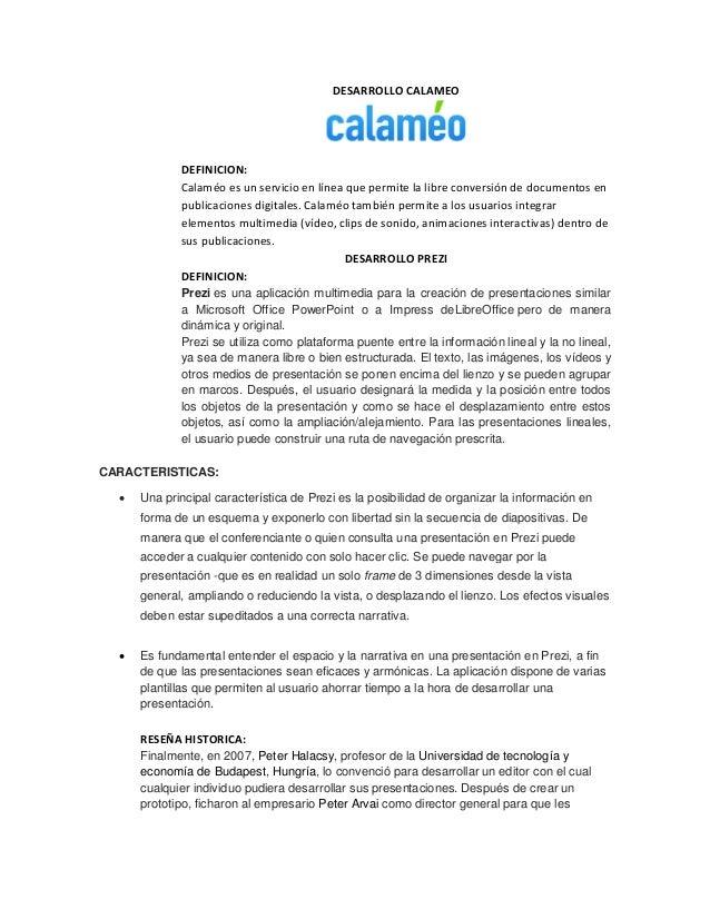 DESARROLLO CALAMEO  DEFINICION:  Calaméo es un servicio en línea que permite la libre conversión de documentos en publicac...