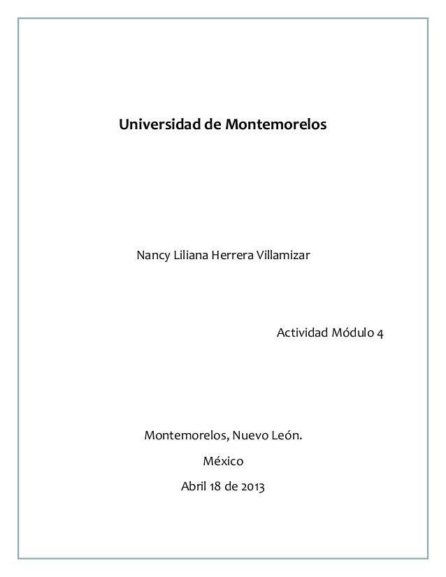 Universidad de Montemorelos  Nancy Liliana Herrera Villamizar                             Actividad Módulo 4   Montemorelo...