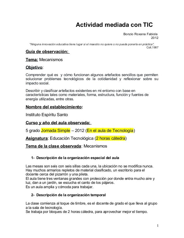 """Actividad mediada con TIC Bonzio Roxana Fabiola 2012 """"Ninguna innovación educativa tiene lugar si el maestro no quiere o n..."""
