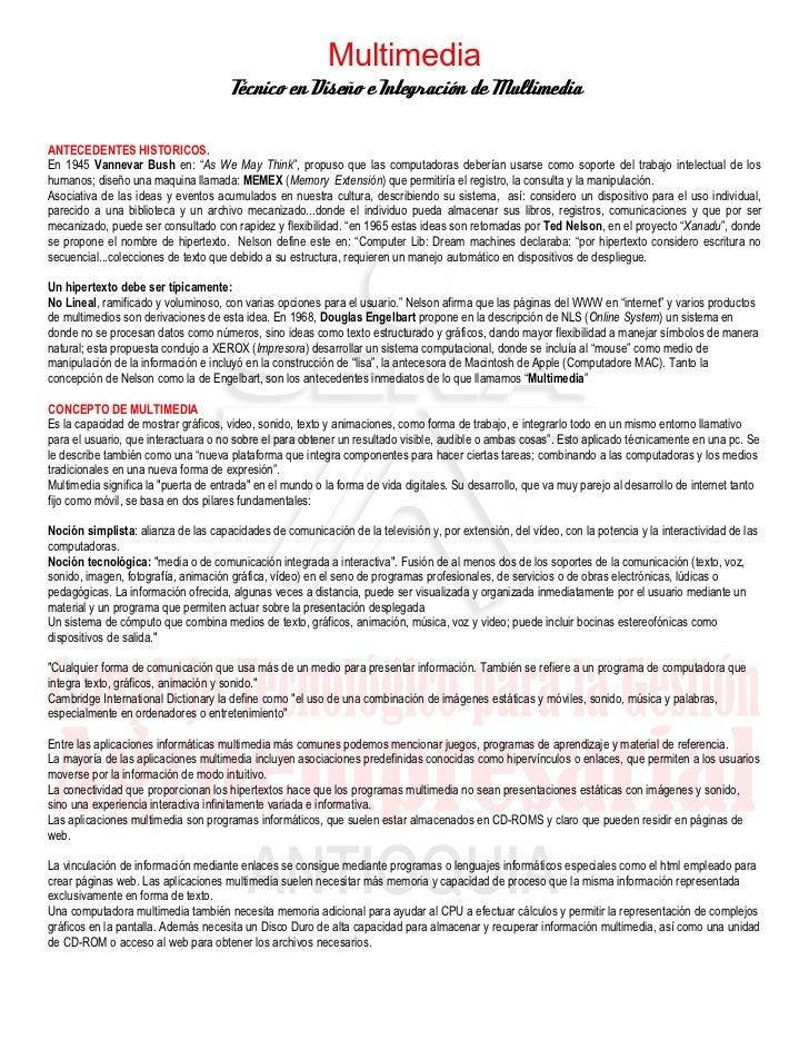 Multimedia                                      Técnico en Diseño e Integración de MultimediaANTECEDENTES HISTORICOS.En 19...