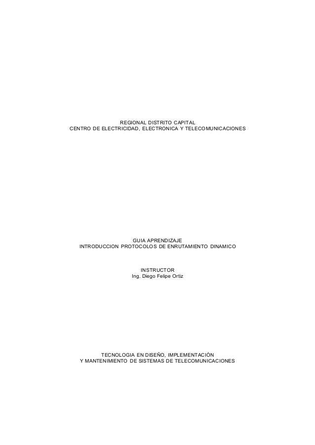 REGIONAL DISTRITO CAPITAL CENTRO DE ELECTRICIDAD, ELECTRONICA Y TELECOMUNICACIONES GUIA APRENDIZAJE INTRODUCCION PROTOCOLO...