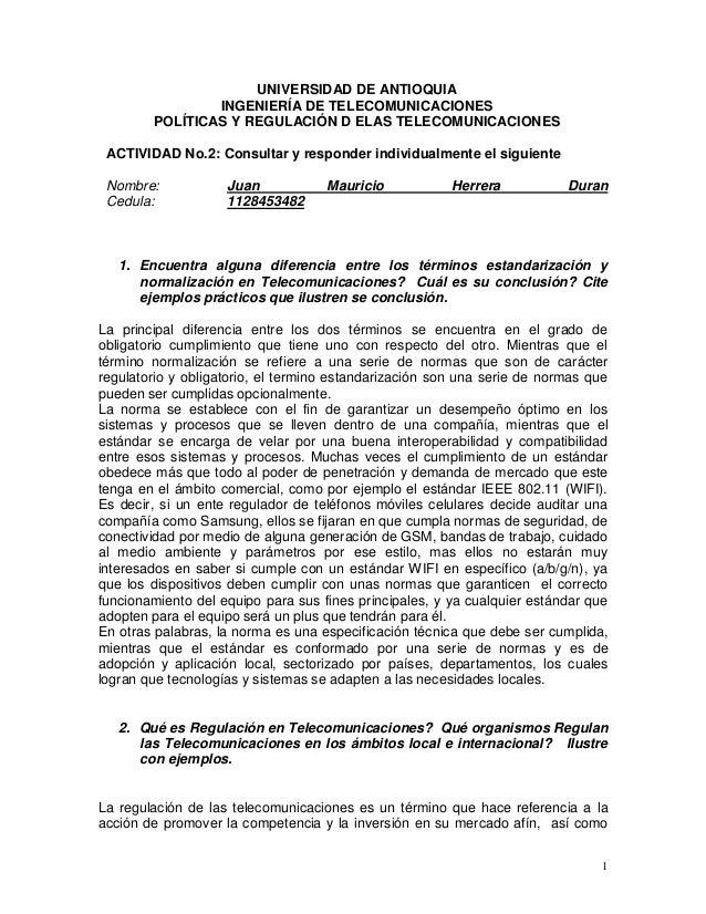 UNIVERSIDAD DE ANTIOQUIA INGENIERÍA DE TELECOMUNICACIONES POLÍTICAS Y REGULACIÓN D ELAS TELECOMUNICACIONES ACTIVIDAD No.2:...