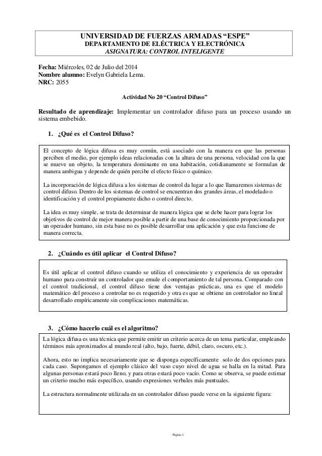 """Página 1 UNIVERSIDAD DE FUERZAS ARMADAS """"ESPE"""" DEPARTAMENTO DE ELÉCTRICA Y ELECTRÓNICA ASIGNATURA: CONTROL INTELIGENTE Fec..."""