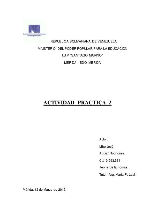 "REPUBLICA BOLIVARIANA DE VENEZUELA MINISTERIO DEL PODER POPULAR PARA LA EDUCACION I.U.P ""SANTIAGO MARIÑO"" MERIDA - EDO. ME..."