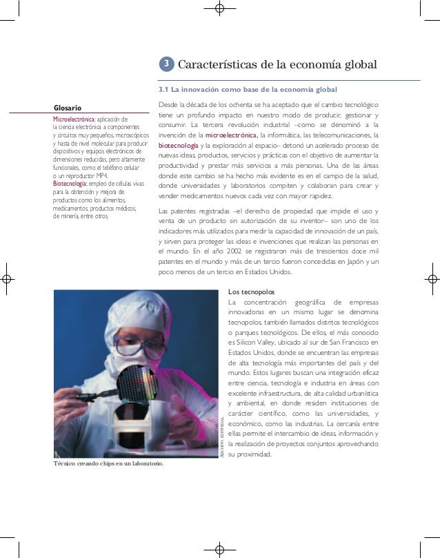 3  Características de la economía global  3.1 La innovación como base de la economía global  Glosario  Las patentes regist...
