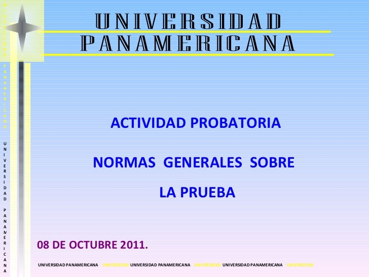 UNIVERSIDAD PANAMERICANA UNIVERSIDAD PANAMERICANA  UNIVERSIDAD  UNIVERSIDAD PANAMERICANA  UNIVERSIDAD  NIVERSIDAD PANAMERI...