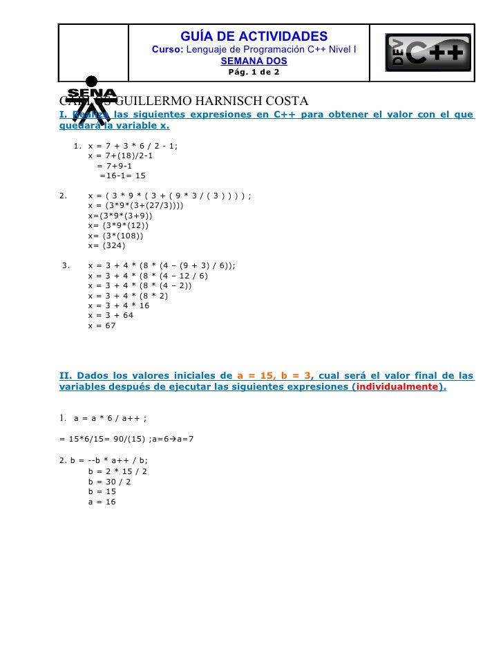 GUÍA DE ACTIVIDADES                             Curso: Lenguaje de Programación C++ Nivel I                               ...