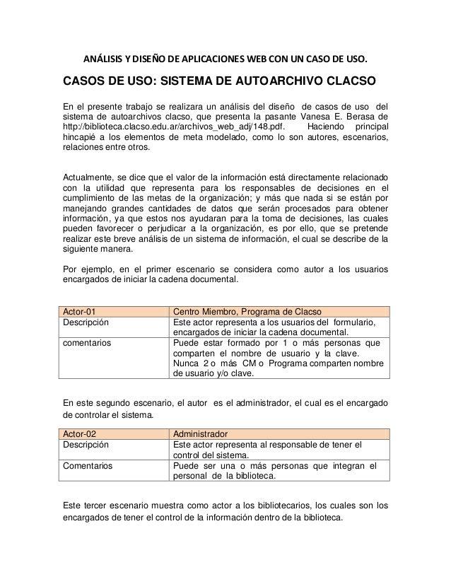 ANÁLISIS Y DISEÑO DE APLICACIONES WEB CON UN CASO DE USO.CASOS DE USO: SISTEMA DE AUTOARCHIVO CLACSOEn el presente trabajo...